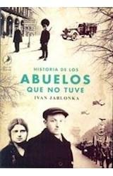 Papel HISTORIA DE LOS ABUELOS QUE NO TUVE