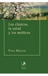 Papel LOS CLASICOS, LA SALUD Y LOS MEDICOS