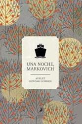 Papel Noche Markovich, Una