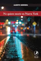 Libro No Quiero Morir En Nueva York
