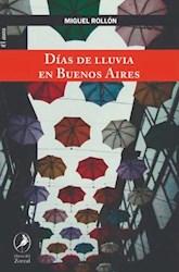 Libro Dias De Lluvia En Buenos Aires