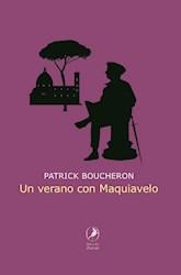 Libro Un Verano Con Maquiavelo