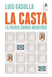 Papel Casta, La - La Patria Somos Nosotros