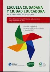 Libro Escuela Ciudadana Y Ciudad Educadora