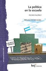 Libro La Politica En La Escuela