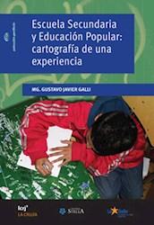 Libro Escuela Secundaria Y Educacion Popular