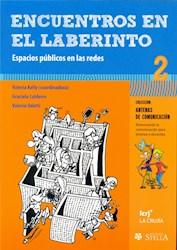 Libro Encuentros En El Laberinto -2