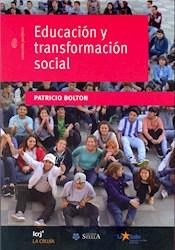 Libro Educacion Y Transformacion Social