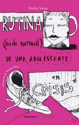 Papel Rutina (Nada Normal) De Una Adolescente En Crisis