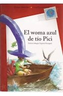 Papel WOMA AZUL DE TIO PICI - O WOMA AZUL DO TIO PICI