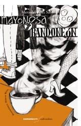 Libro Mayonesa Y Bandoneon