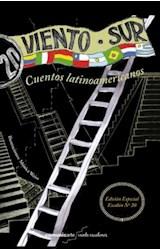 Papel VIENTO SUR CUENTOS LATINOAMERICANOS (COLECCION VEINTE ESCALONES)
