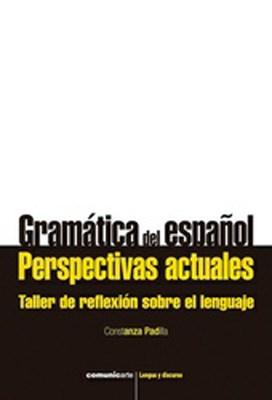 Papel Gramática Del Español. Perspectivas Actuales