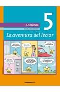 Papel AVENTURA DEL LECTOR 5 COMUNICARTE LITERATURA ESCUELA SECUNDARIA (NOVEDAD 2013)
