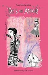 Libro Tres De Amor