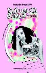 Libro Pascualita Gomez (Una Chica Que Se Las Trae)