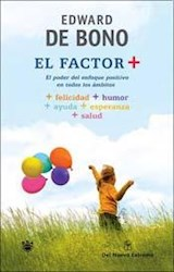 Papel Factor +, El