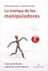 Papel Trampa De Los Manipuladores, La