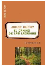 Papel El Camino De Las Lagrimas Nva Ed