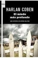 Papel MIEDO MAS PROFUNDO UNA HISTORIA DE MYRON BOLITAR (SERIE NEGRA)
