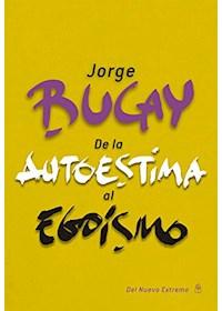 Papel De La Autoestima Al Egoísmo Nva. Edición