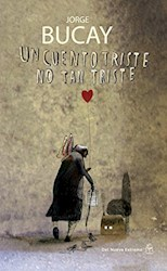Libro Un Cuento Triste No Tan Triste