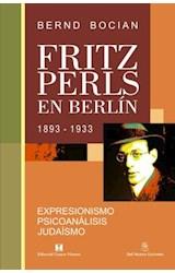 Papel FRITZ PERLS EN BERLIN 1893-1933