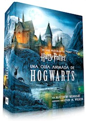 Libro Harry Potter : Hogwarts , Una Guia Animada