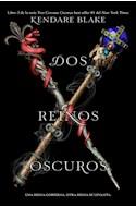 Papel DOS REINOS OSCUROS (TRES CORONAS OSCURAS 3)