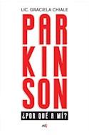 Papel PARKINSON POR QUE A MI