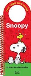 Papel Snoopy, El Libro De Mis Carteles