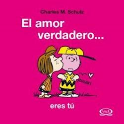 Papel Snoopy - El Amor Verdadero Eres Tu