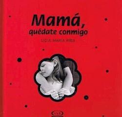 Papel Mama Quedate Conmigo