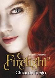 Libro Chica De Fuego  Firelight