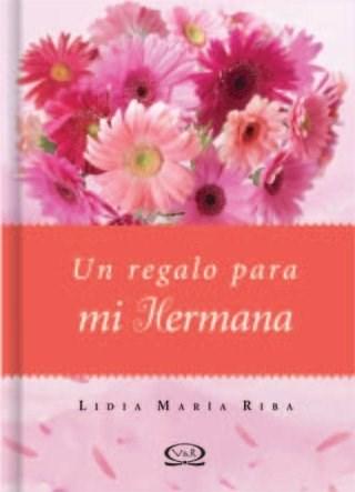 Papel Un Regalo Para Mi Hermana Ed. 11