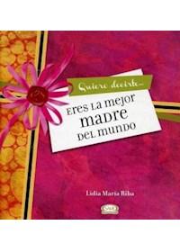 Papel Eres La Mejor Madre Del Mundo - Ed.12