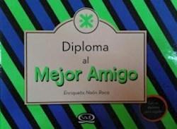 Papel Diploma Al Mejor Amigo