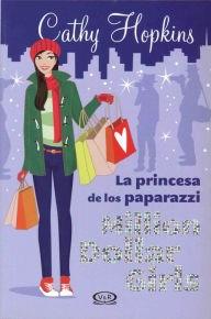Papel Md 2 La Princesa De Los Paparazzi - Million Dollar Girls