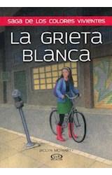 Papel GRIETA BLANCA, LA - SAGA DE LOS COLORES VIVIENTES