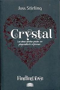 Libro Crystal  ( Libro 3 De La Saga Finding Love )