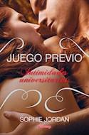 Papel JUEGO PREVIO INTIMIDADES UNIVERSITARIAS (CHERRY) (RUSTICA)