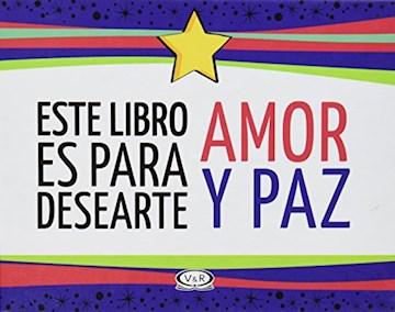 Papel Este Libro Es Para Desearte Amor Y Paz