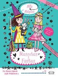 Libro Mix Mgico -  Mascotas Y Fiestas