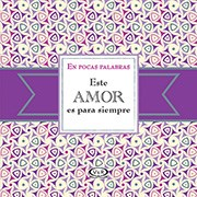 Libro Este Amor Es Para Siempre