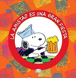 Libro Snoopy - La Amistad Es Una Fiesta