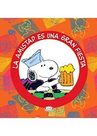 Papel Snoopy - La Amistad Es Una Fiesta