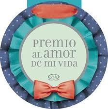 Libro Premio Al Amor De Mi Vida