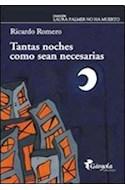 Papel TANTAS NOCHES COMO SEAN NECESARIAS (COLECCION LAURA PALMER NO HA MUERTO) (RUSTICA)