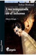 Papel UNA TEMPORADA EN EL INFIERNO (EDICION BLINGUE)  RUSTICO