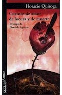 Papel CUENTOS DE AMOR DE LOCURA Y DE MUERTE (COLECCION MODELO PARA ARMAR 56)